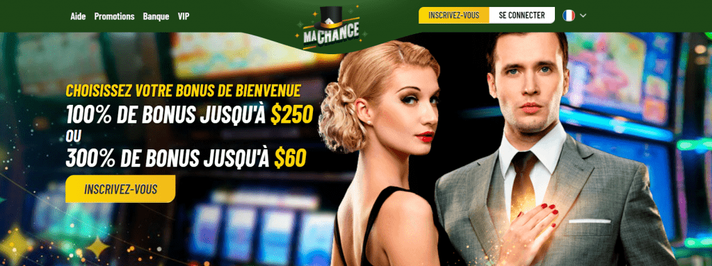 Bonus de bienvenue du casino MaChance