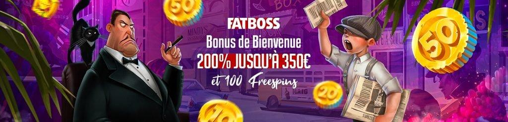 Fat boss bonus de bienvenue